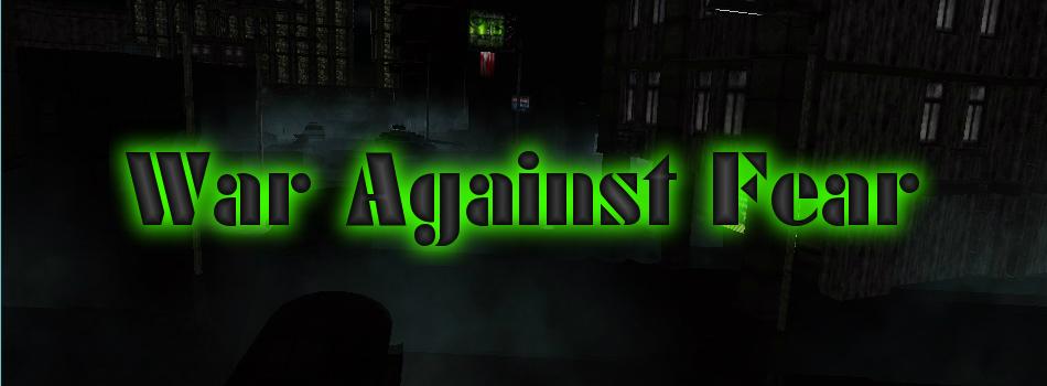 War Against Fear