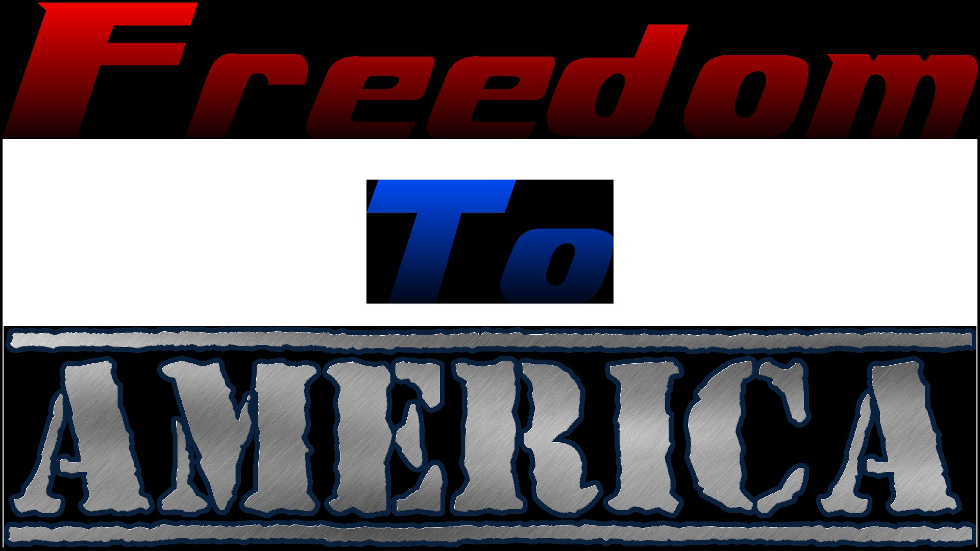 Freedom To America