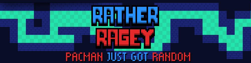 Rather Ragey