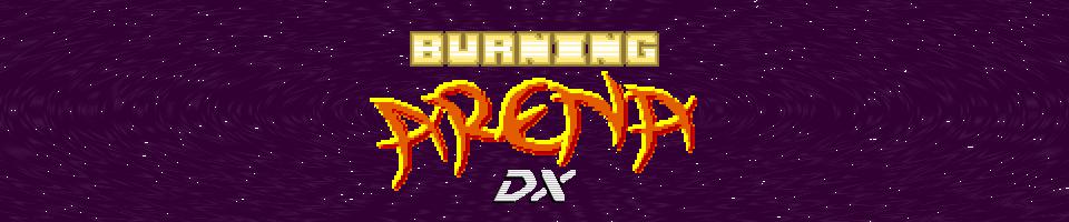 Burning Arena DX