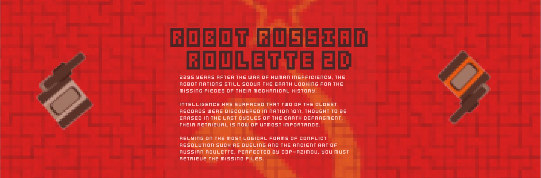 Robot Russian Roulette 2D