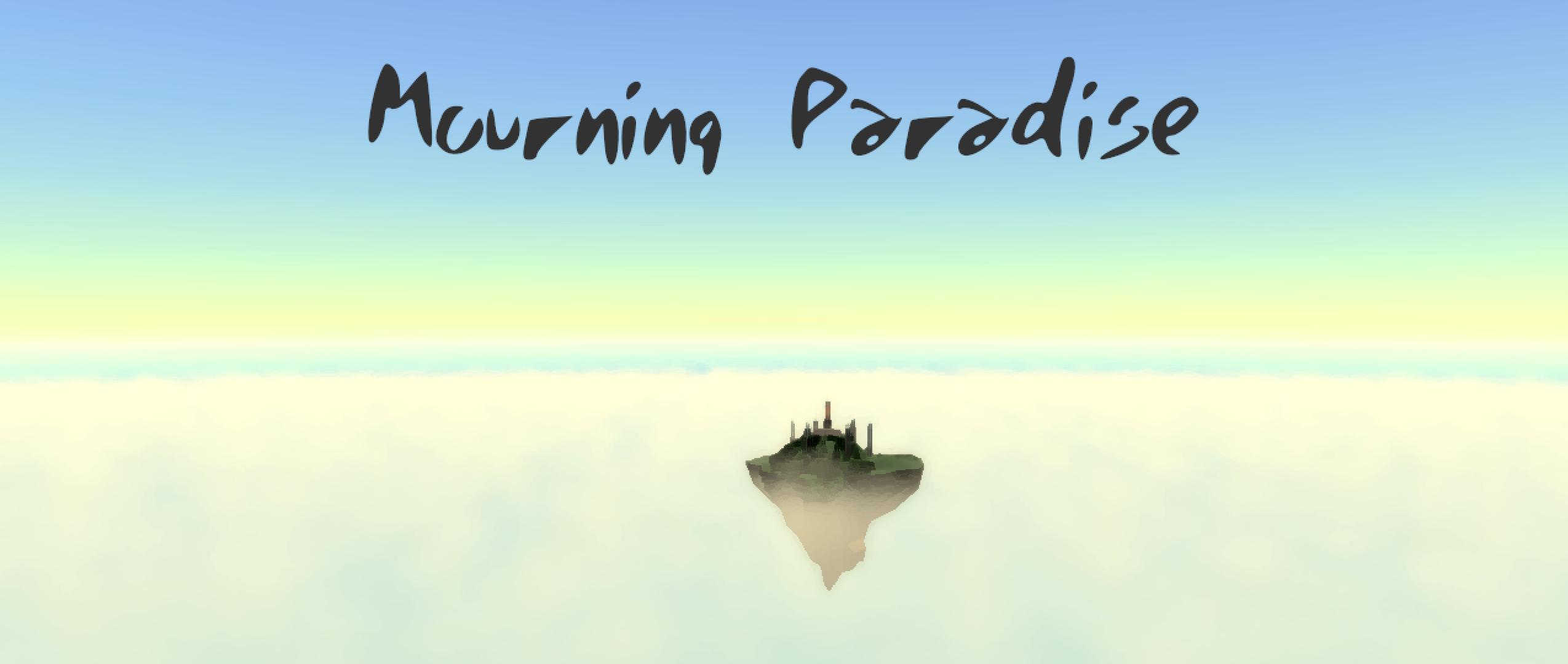 Mourning Paradise