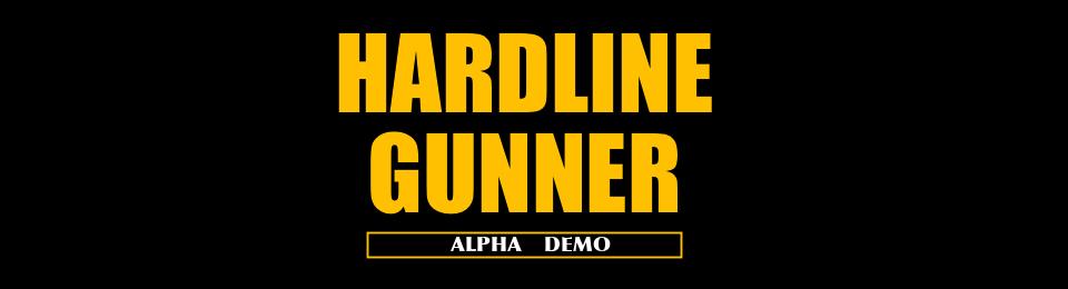 HARDLINE GUNNER alpha demo