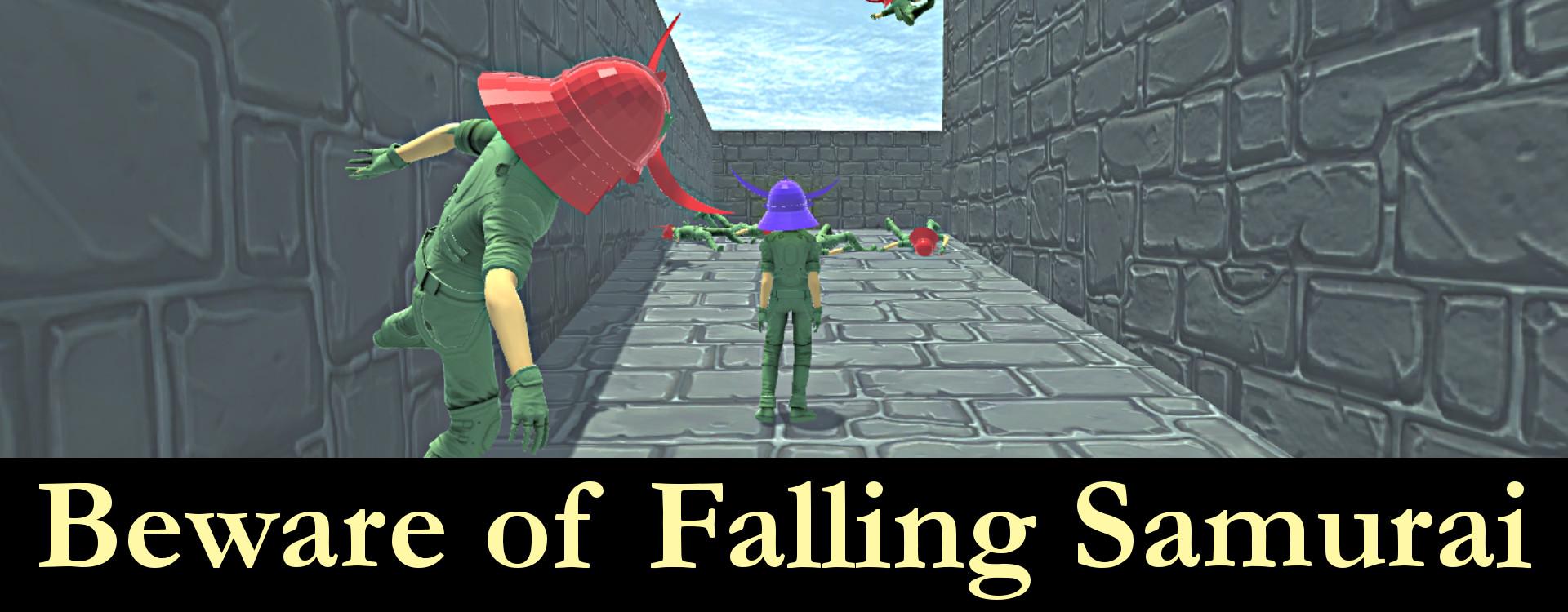 Beware of Falling Samurai