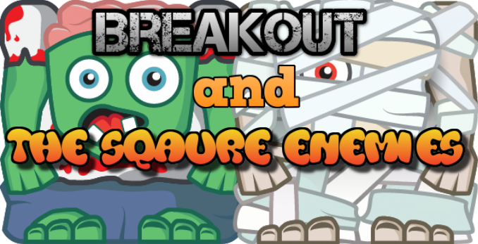 Breakout and the Square Enemies