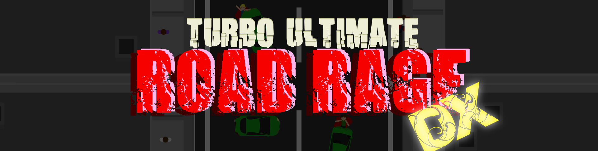TURBO ULTIMATE ROAD RAGE DX