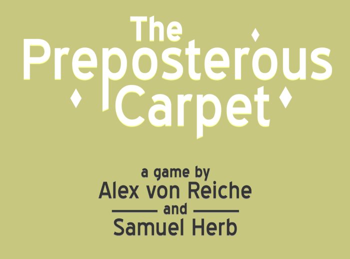 The Preposterous Carpet