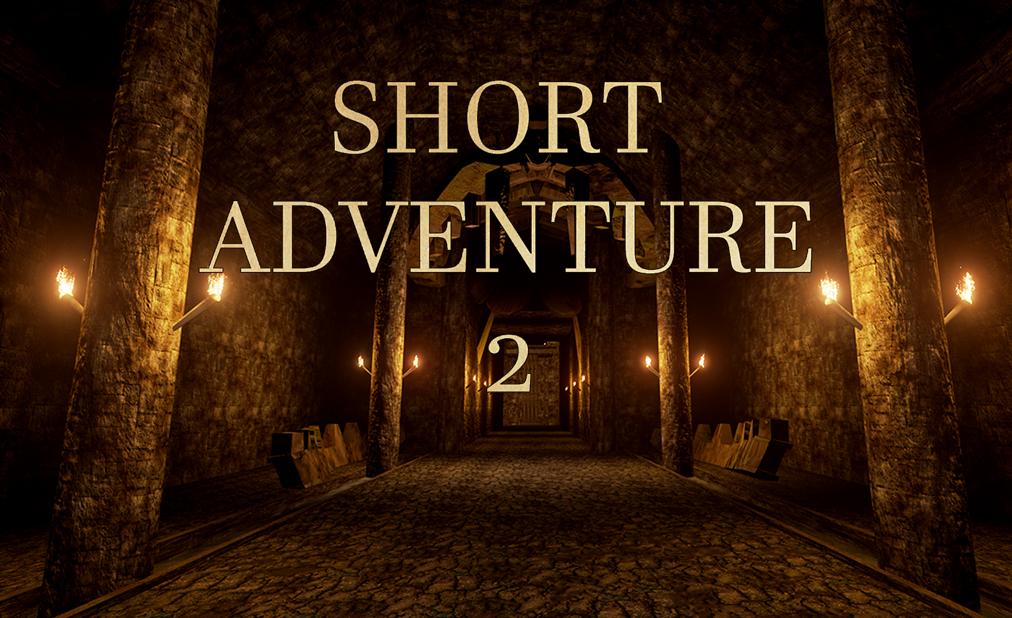 Short Adventure 2