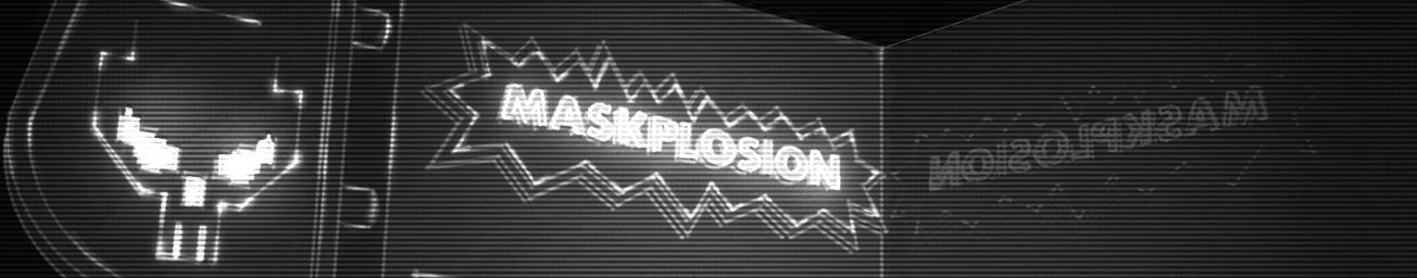 Maskplosion