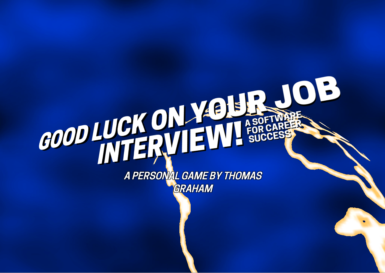 Good Luck On Your Job Interview By Tgraham97