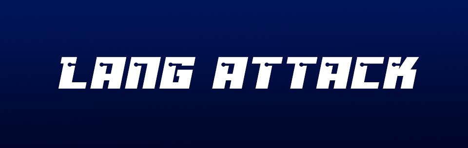Lang Attack