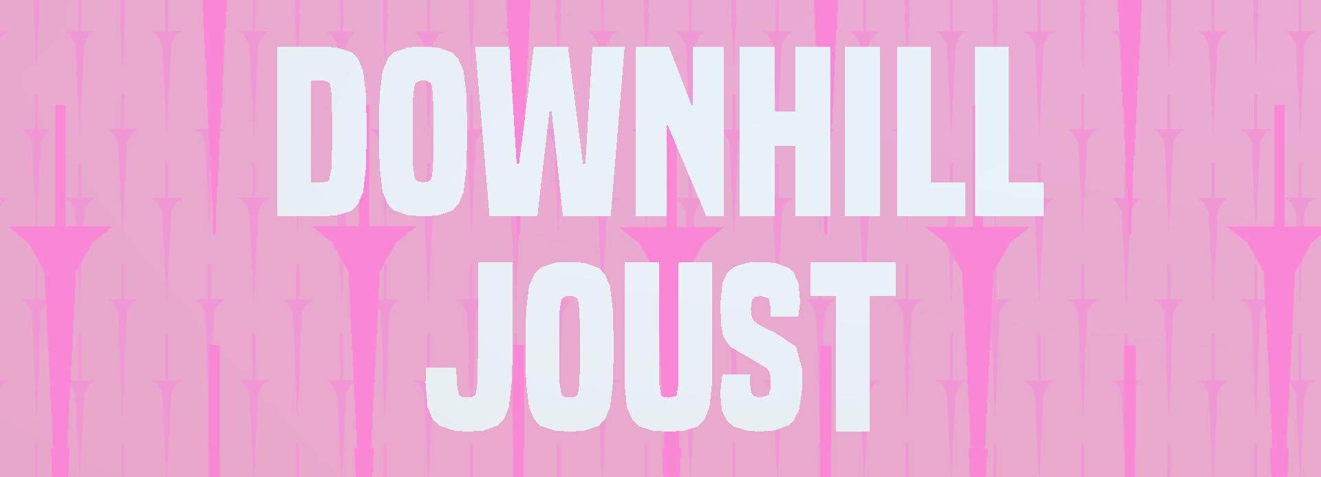 Downhill Joust