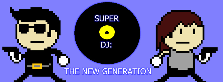 Super Dj: The New Generation