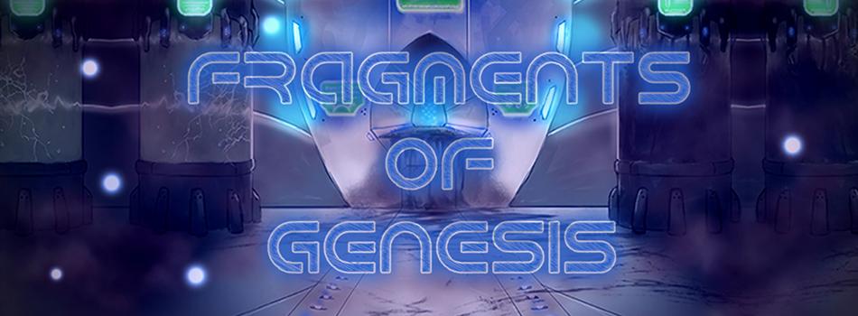 Fragments of Genesis