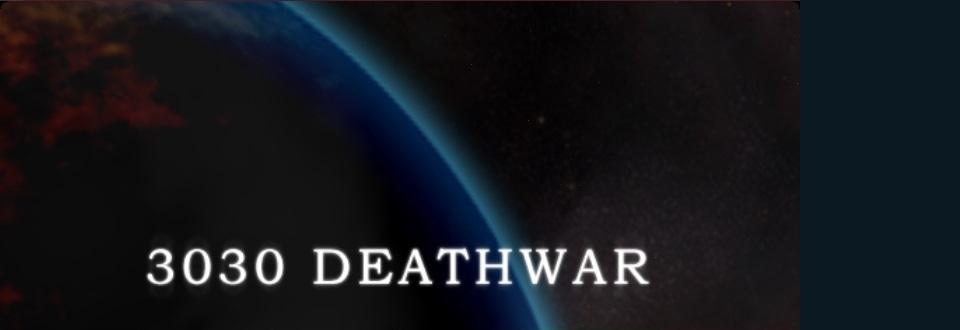 3030 Deathwar