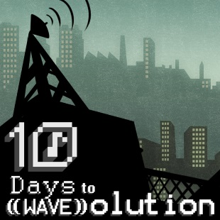 10 Days to ((WAVE))olution