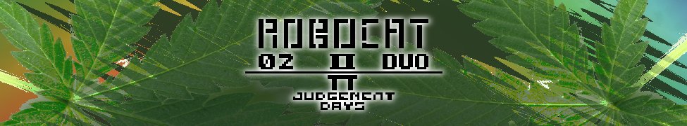 ROBOCAT (02 II DUO)/π JUDGEMENT DAYS