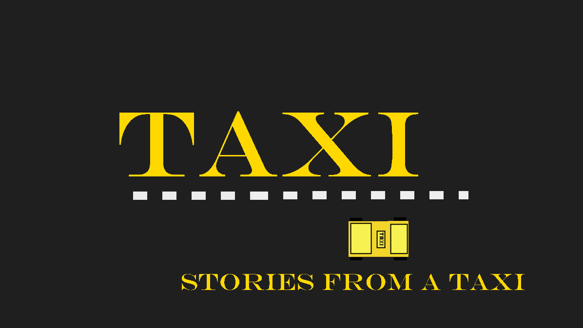 Taxi : Stories From a Taxi
