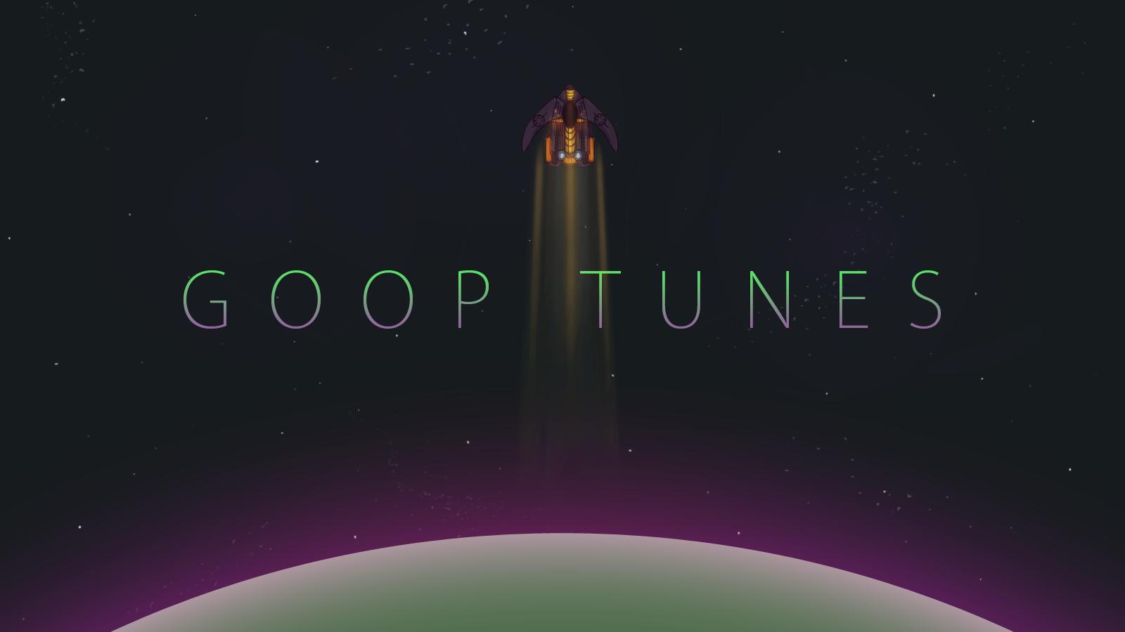 Goop Tunes