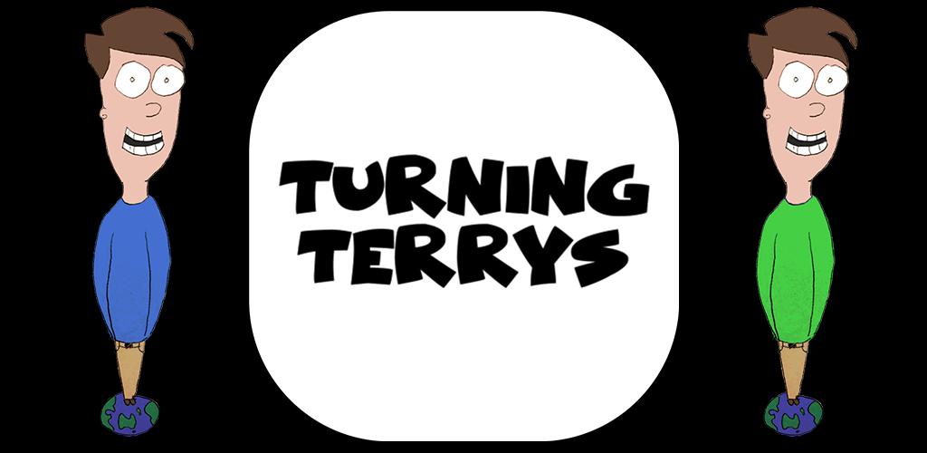 Turning Terrys