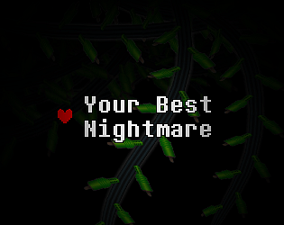 Your Best Nightmare by barkScript