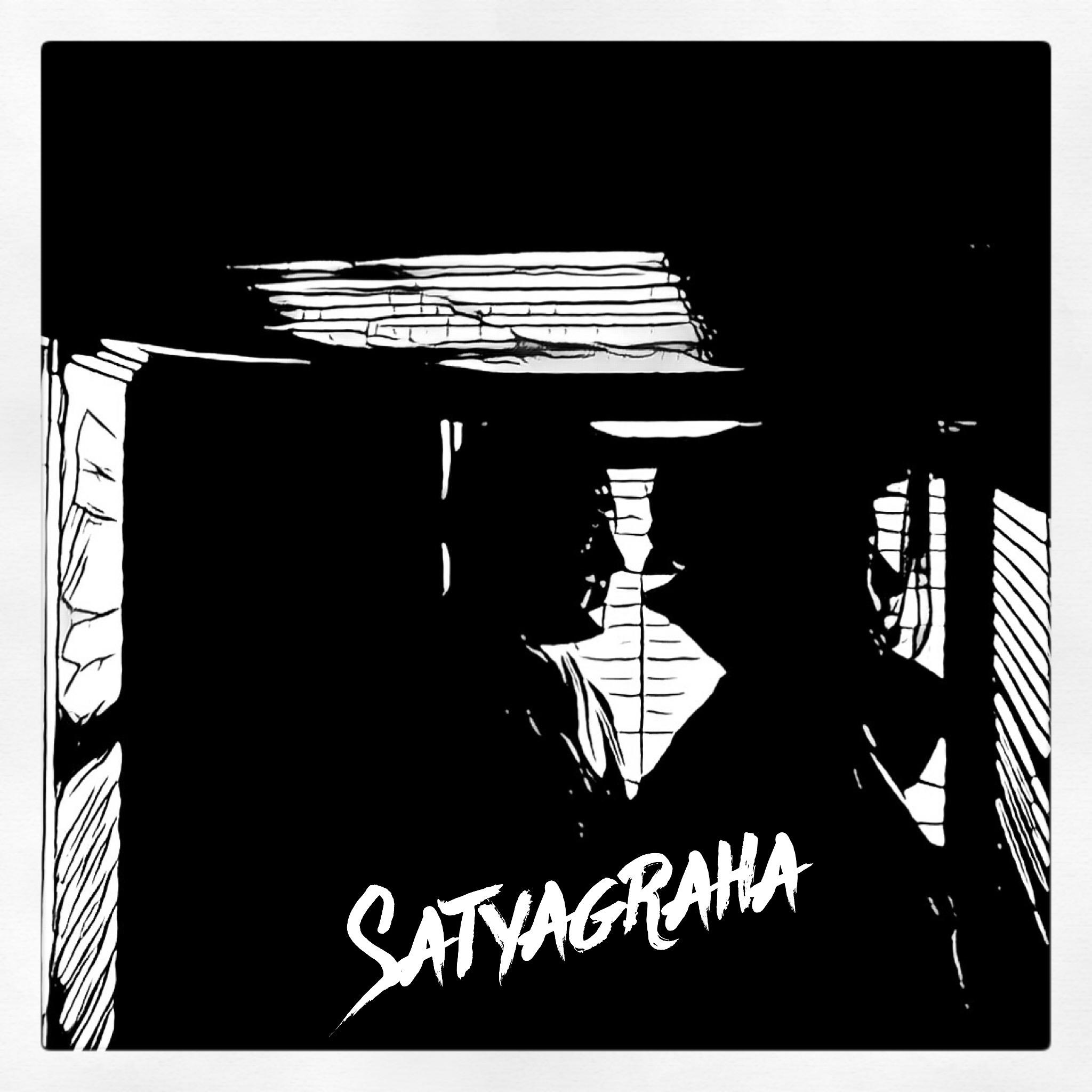 Satyagraha : Episode One