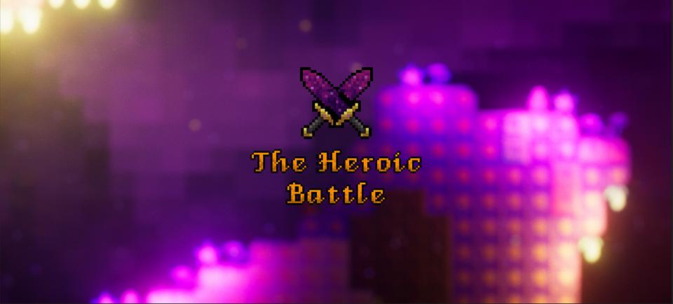 The Heroic Battle