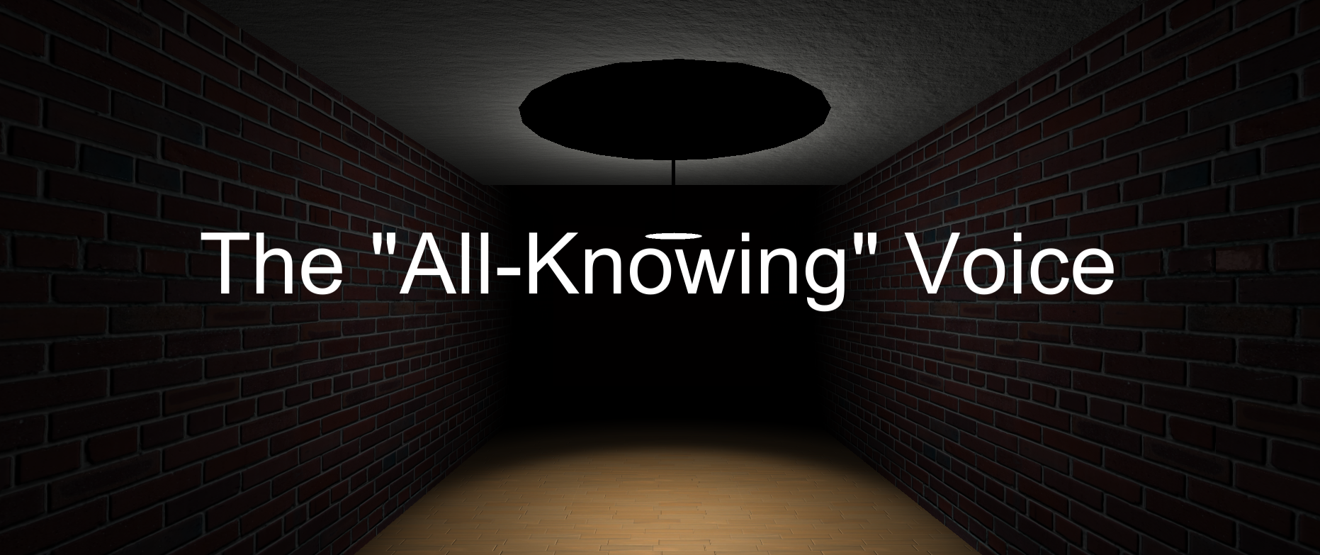 "The ""All-Knowing"" Voice"