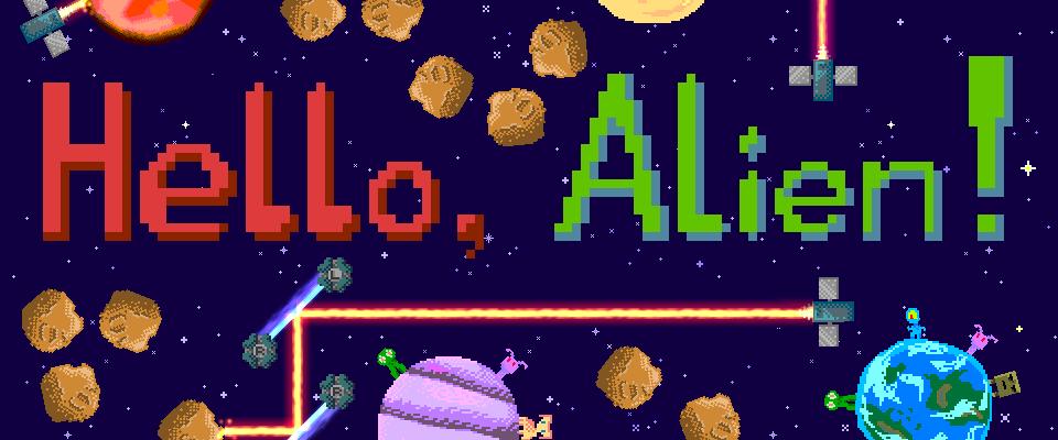 Hello, Alien!
