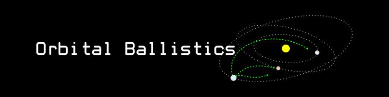 Orbital Ballistics