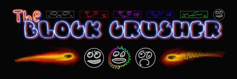 The Block Crusher