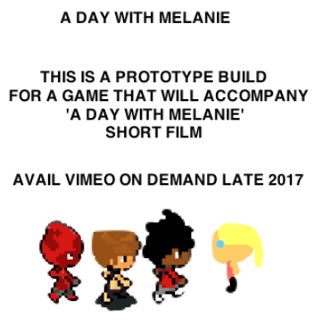 A Day With Melanie (Extra Credit Game)