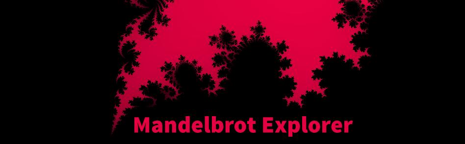 Mandelbrot Explorer