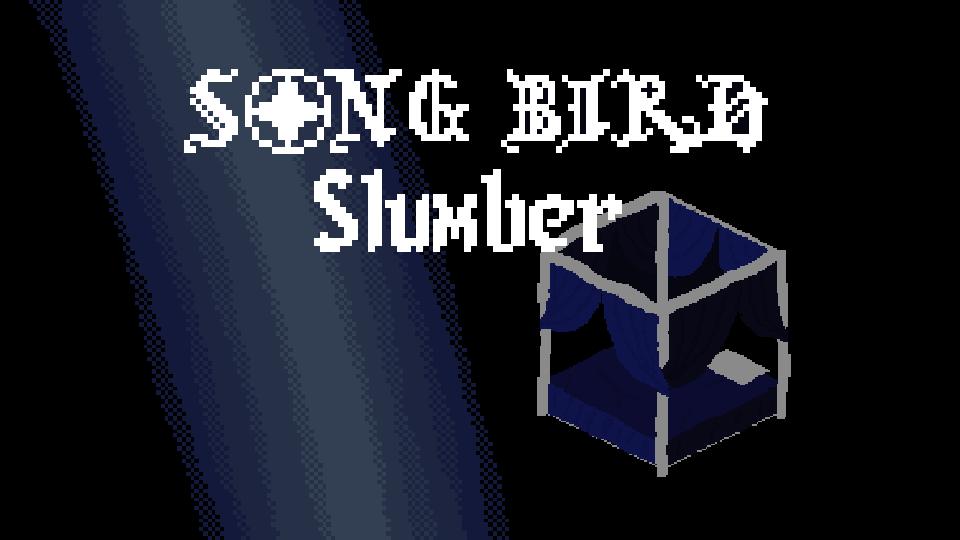 Song Bird Slumber