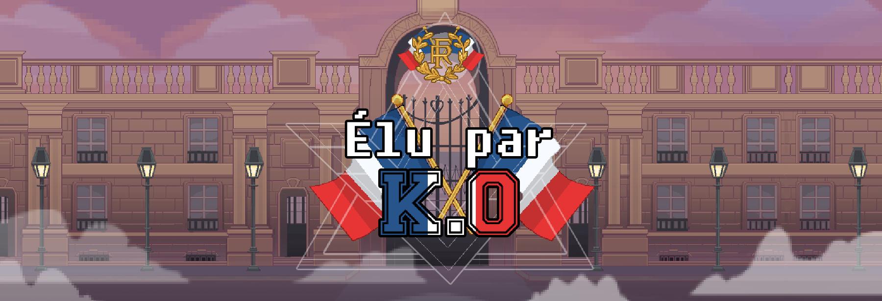 Élu par KO