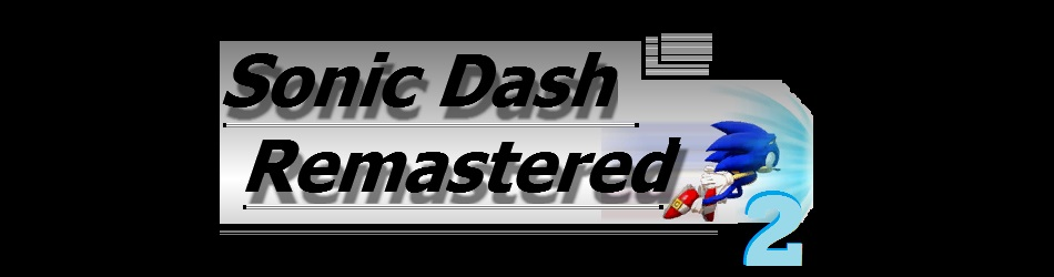 Sonic Dash Remastered 2
