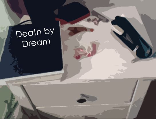 Death by Dream