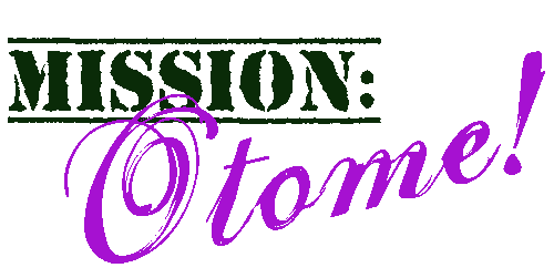 MISSION: Otome!