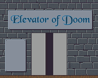 Elevator of Doom by Saithir for 1-Room RPG Jam - itch io
