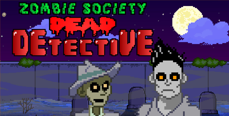 Zombie Society - Dead Detective