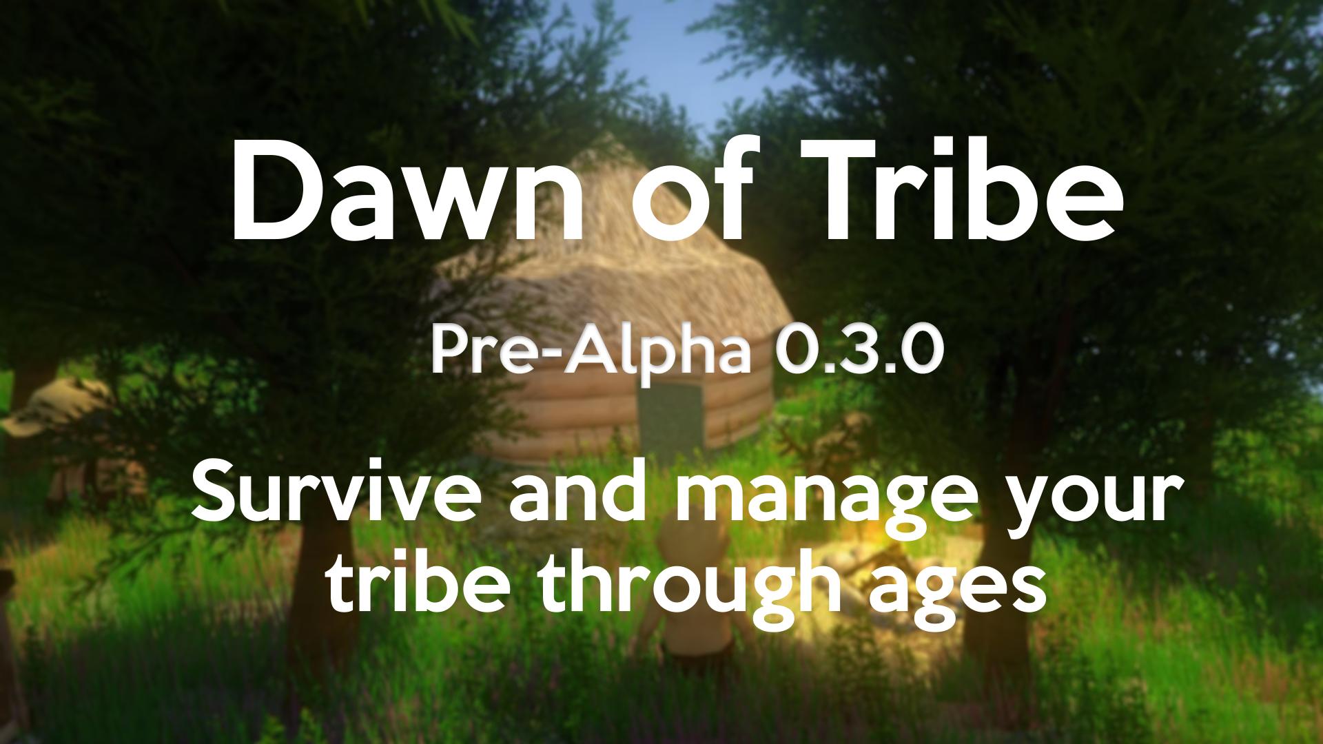 Dawn of Tribe