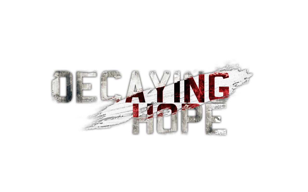 Decaying Hope