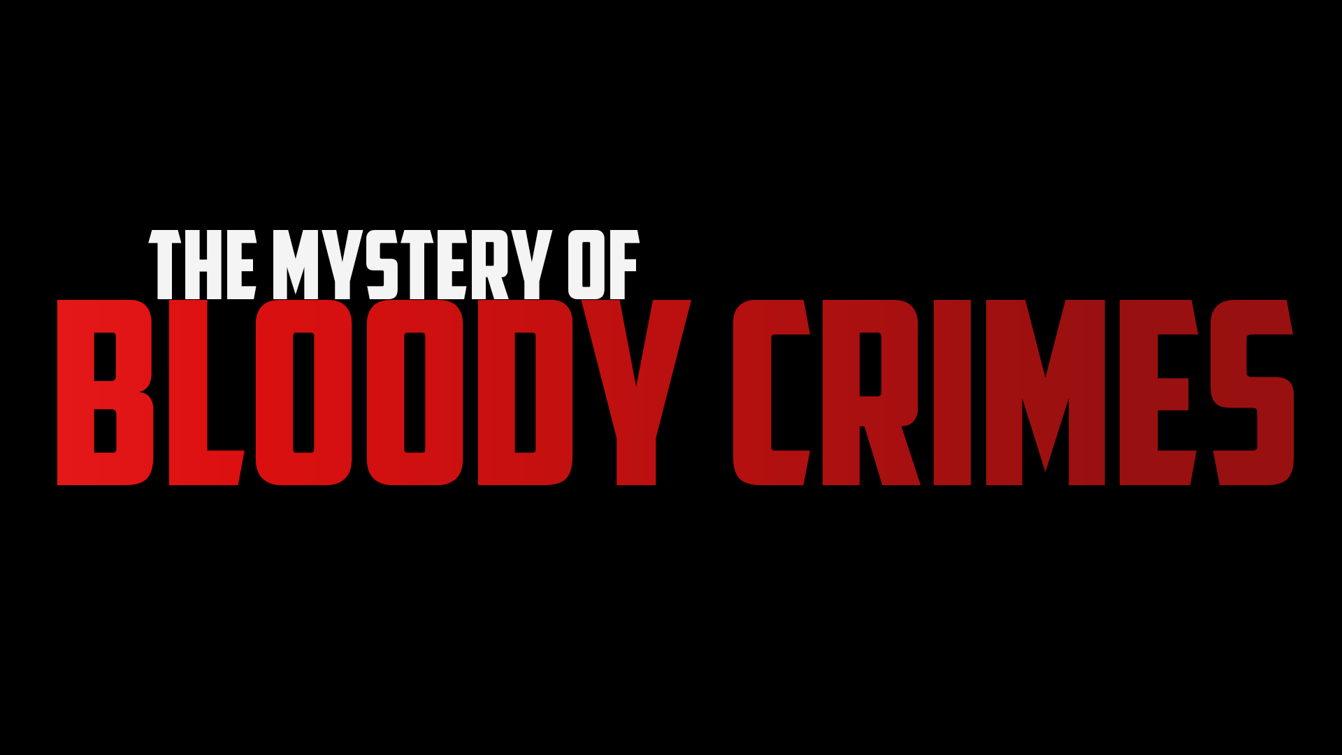 The Mystery of Bloody Crimes
