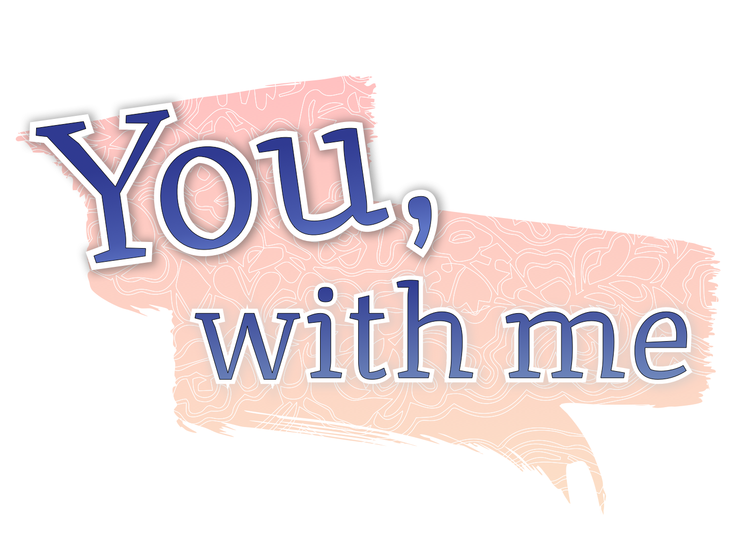 You, With Me
