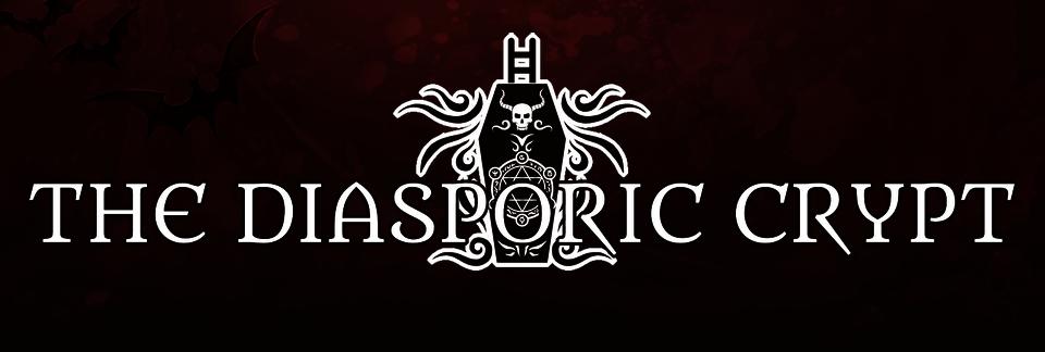 The Diasporic Crypt