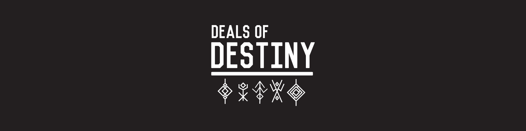 Deals of Destiny