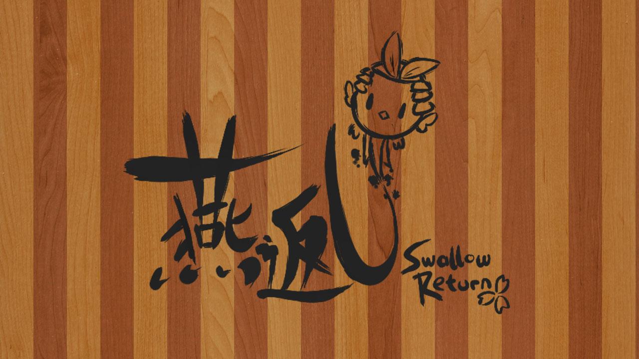 Tsubame Gaeshi ~Swallow Return~