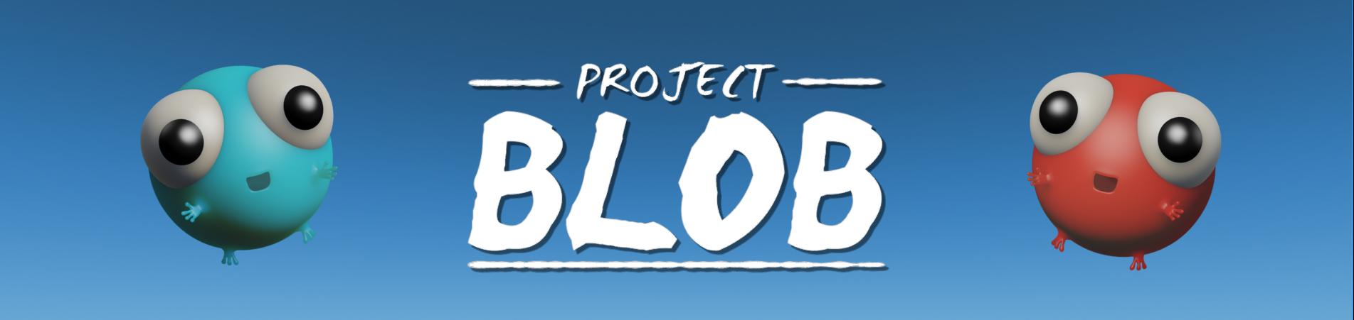 Project Blob