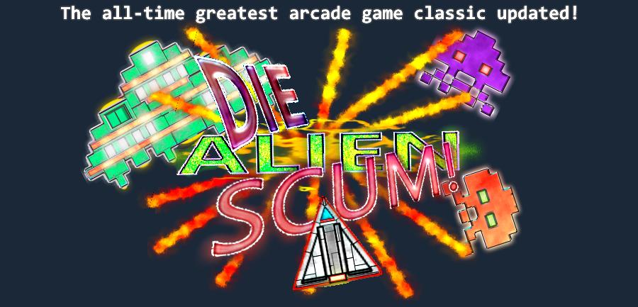 Die Alien Scum!