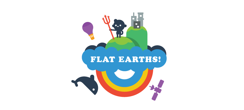 Flat Earths!
